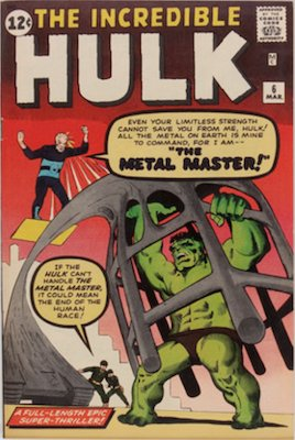 Incredible Hulk #6: Last in original six-book series. Click for values