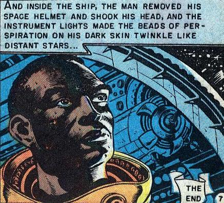 The final panel of the story, Judgement Day, reprinted in Incredible Science Fiction #33, featured a black man's face. The Comics Code Authority tried to block its publication