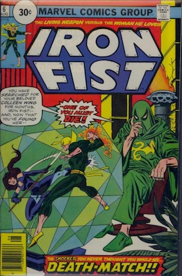 Iron Fist #6 30c Variant August, 1976. Circle Price