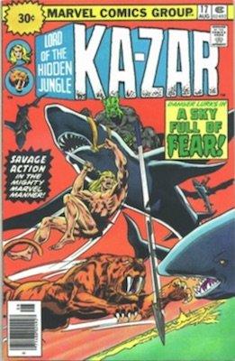 Ka-Zar #17 30c Variant August, 1976. Price in Starburst