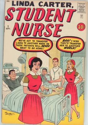 Linda Carter, Student Nurse #1: True 1st Appearance of Linda Carter (Night Nurse). Rare! Click for values