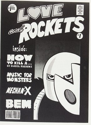 Love and Rockets #1 (1981): Rare Self-Published Indie Comic. Click for value