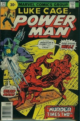 Power man #34 Marvel 30 Cent Price Variant August, 1976. Price in Circle