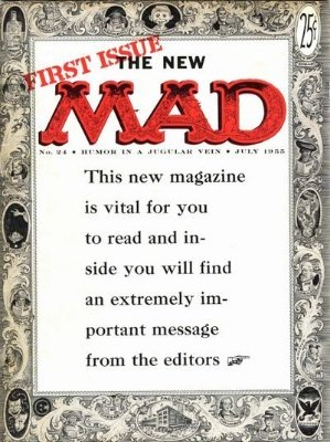 Mad Magazine #24. The change to a magazine format meant EC Comics could dodge the Comics Code Authority censorship. Click for values