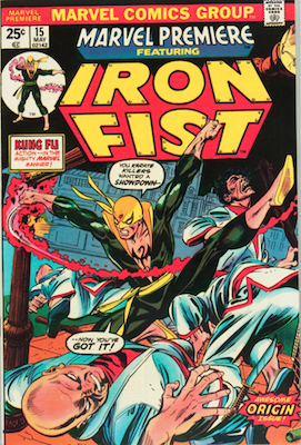 Marvel Premiere #15 (May, 1974): Origin and First Appearance of Iron Fist. Click for value