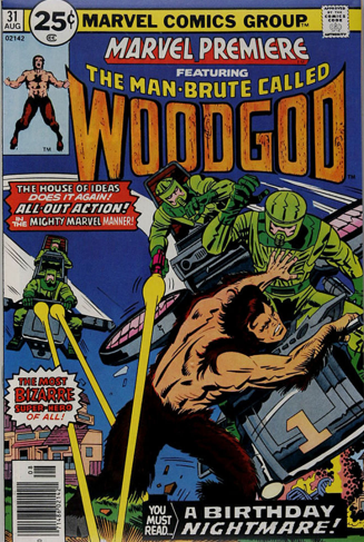 Origin and First Appearance, Woodgod, Marvel Premiere #31, August, 1976. Click for value
