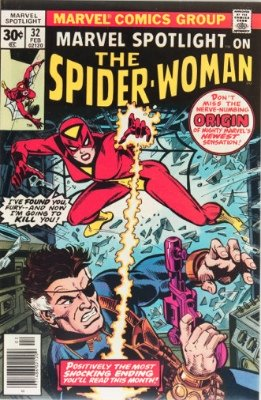 First Appearance, Spider-Woman (Jessica Drew), Marvel Spotlight #32 , Marvel Comics, 1977. Click for values