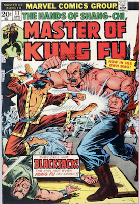 Master of Kung-Fu #17: 1st in Shang-Chi's own series. Click for values