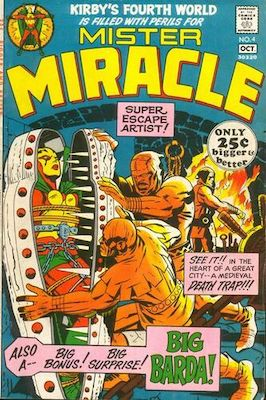 Mister Miracle #4 (1971): 1st Big Barda. Click for values