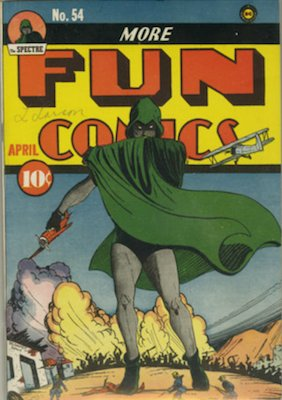More Fun Comics #54 (Apr 1940): Spectre Story and classic cover. Click for values