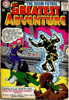Origin and First Appearance, Doom Patrol, My Greatest Adventure #80, DC Comics, June 1963. Click for value