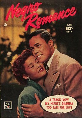 Negro Romance #1: Very rare; First romance comic