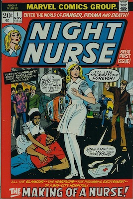 Night Nurse #1: 1st Bronze Age Appearance of Night Nurse (Linda Carter). Click for values