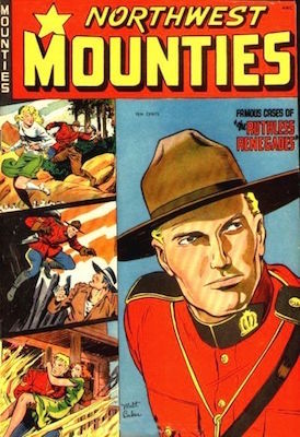 Northwest Mounties #4. Baker cover. Click for values