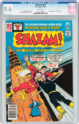 Shazam! #28 is the first Black Adam since the Golden Age. 9.8s are overpriced. Invest in a CGC 9.6. Click to buy