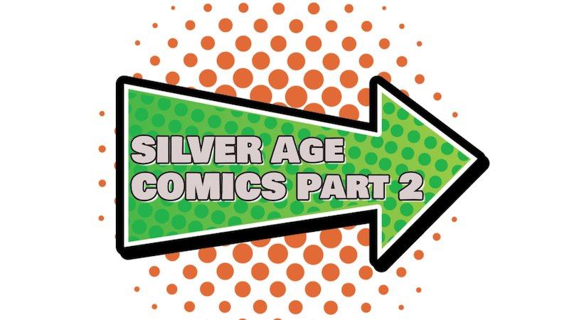 Click to see Part Two of the top 175 Silver Age Comic Books