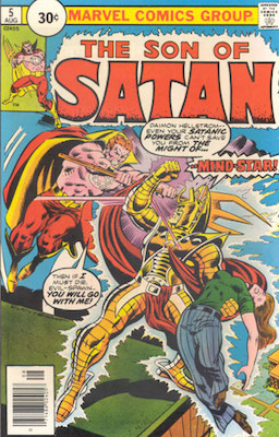 Son of Satan #5 30 Cent Price Variant August, 1976. Price in Circle