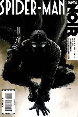 Spider-Man Noir #1: 1st Appearance of Spider-Man Noir. Click for values