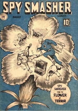 Canadian Whites: Spy Smasher comics v3 #1