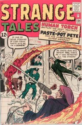 Origin and First Appearance, Paste-Pot Pete, Strange Tales #104, Marvel Comics, 1963. Click for value