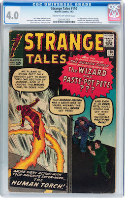 Higher grade copies of Strange Tales #110 have become priced out of most people's budgets. A CGC 4.0 has not changed value much and is probably a good gamble. Click to invest