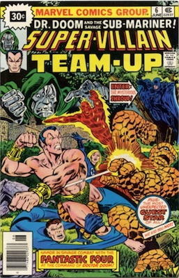 Super-villain Team-Up #6 30c Variant June, 1976. Price in Starburst