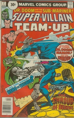 Super-villain Team-Up #7 Marvel 30c Price Variant August, 1976. Price in Circle