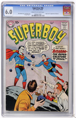 Superboy #68 is a tough book. I'd advise a CGC 6.5, but you may not be able to be so choosy. Prices in 5.0 to 6.5 are similar, but the jump to 7.0 is big. Click to buy