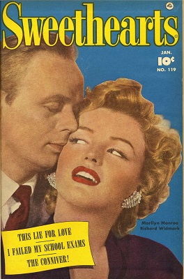 Sweethearts #119 is one of the few comic books with a confirmed Marilyn Monroe cover. Click for values