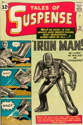 Tales of Suspense #39 (March 1963): Origin and First Appearance, Iron Man. One of the few Silver Age comics to sell for more than $200,000. Click for market prices