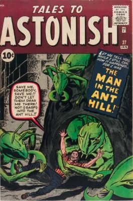 Tales to Astonish #27 (January 1962): Origin and First Appearance, Ant-Man (Henry Pym), one of the most valuable Silver Age comic books. Click for values