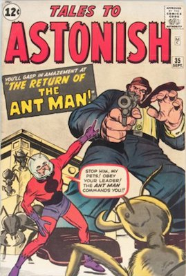 Tales to Astonish #35. First Ant-Man as costumed hero. Click for value