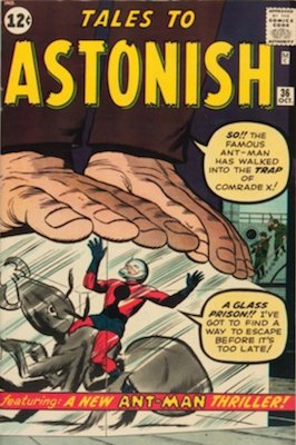 Tales to Astonish #36: third Ant-Man appearance. Click for values