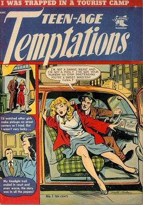 Teen-Age Temptations #1: First issue of the series. Click for value