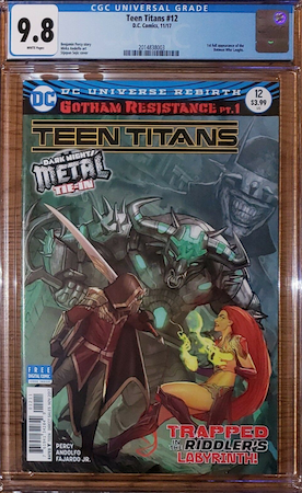 100 Hot Comics #84: Teen Titans 12, 1st Appearance of Batman Who Laughs. Look for CGC 9.8. Click to buy a copy