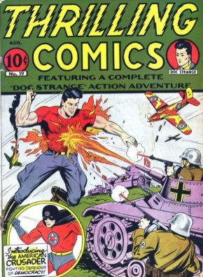 Thrilling Comics #19: Origin and First Appearance, American Crusader. Click for values