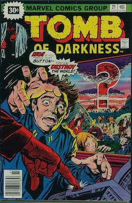 Tomb of Darkness #21 30c Variant July, 1976. Starburst Flash