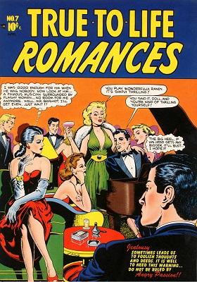 True to Life Romances #7: very rare. Click for value