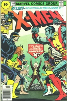 X-Men #100 30c Price Variant Edition August, 1976. Price in Circle