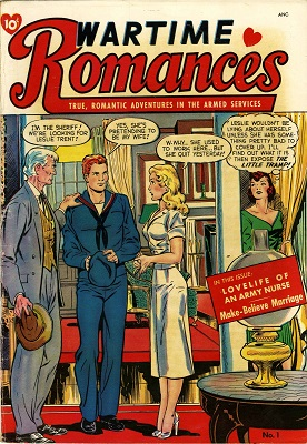 Wartime Romances #1: First issue of the series. Click for values of the most valuable romance comics