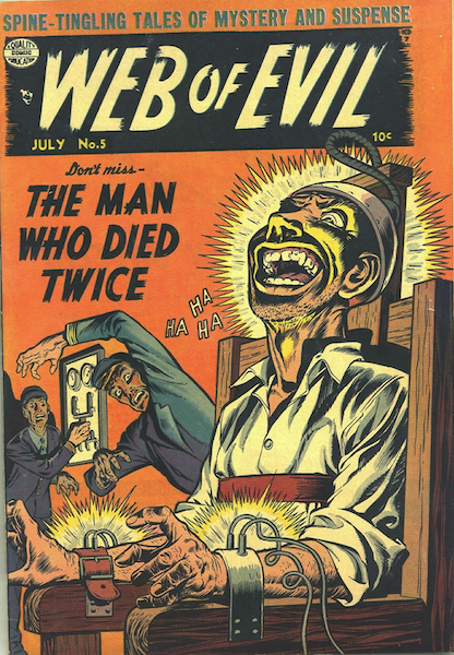 Web of Evil #5 (1953): Classic Electrocution Survivor cover! Click for value