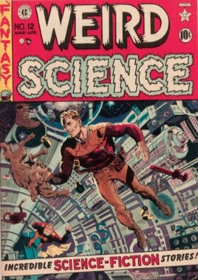 Weird Science #12 (May/June 1950): Science Gets Weird. First issue. Click to check values