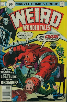 Weird Wonder Tales #17 30 Cent Price Variant August, 1976. Price in Starburst