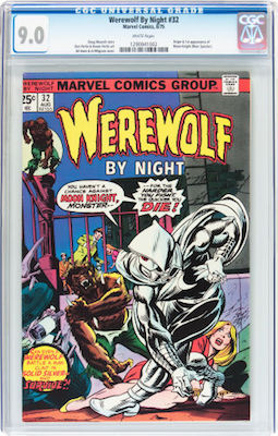 Werewolf by Night #32, the 1st Moon Knight, is unaffordable in the high 9s. But a CGC 9.0 is a good-looking copy and a good investment. Click to buy