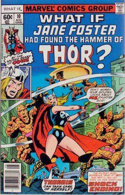 Upcoming Marvel movies: Thor: Love and Thunder, Jane Foster as Thor. First appearance in What If? v1 #10. Click to buy a copy