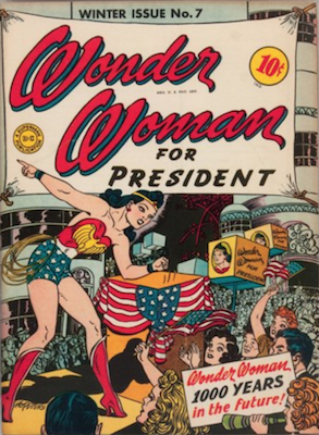 Wonder Woman #7: Classic WW for President Cover. Click for values
