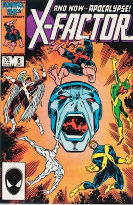 X-Factor #6 (1986): First Appearance, Apocalypse. Click for value