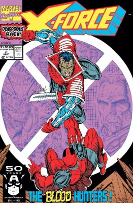 X-Force #2 (Marvel, 1991): Second Appearance of Deadpool. Click for values