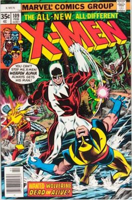 Uncanny X-Men #109, 1st Weapon Alpha. Click for values