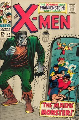 X-Men #40: 1st Frankenstein in Marvel Comics. Click for values